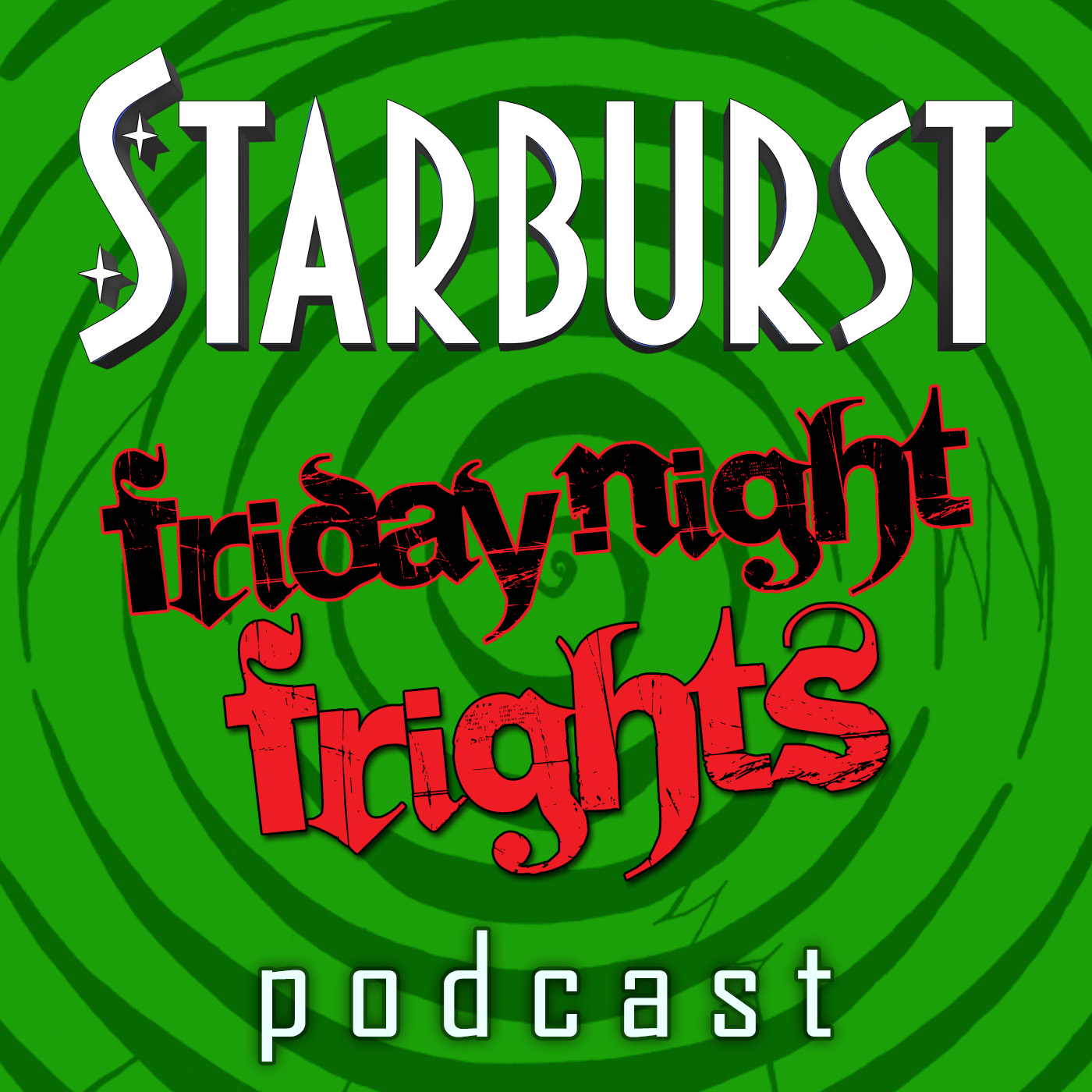 Friday Night Frights - Podcast